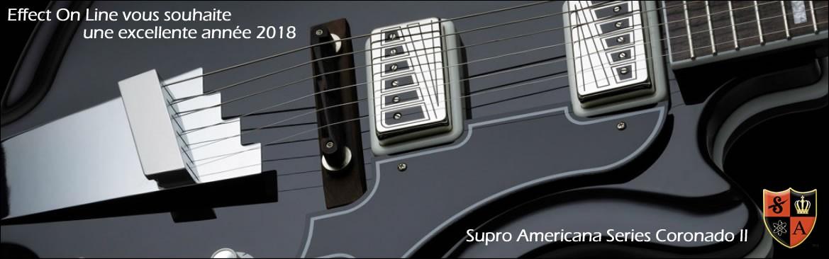 Effect On Line vous souhaite une excellente année 2018 - Guitare Supro Coronado II